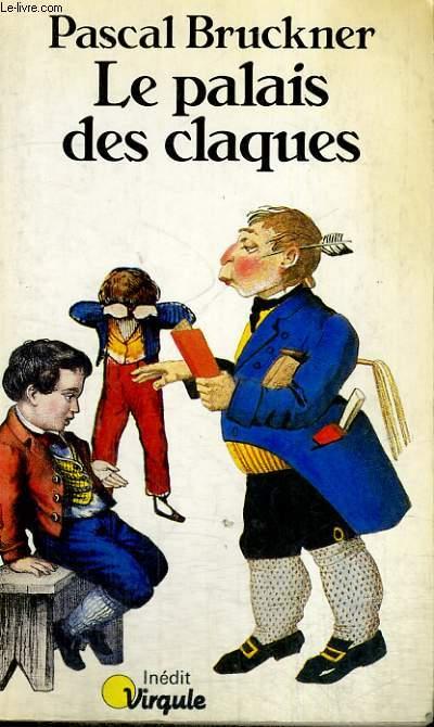 LE PALAIS DES CLAQUES - Collection Virgule V43
