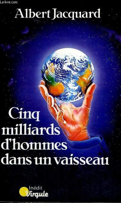 CINQ MILLIARDS D'HOMMES DANS UN VAISSEAU - Collection Virgule V51