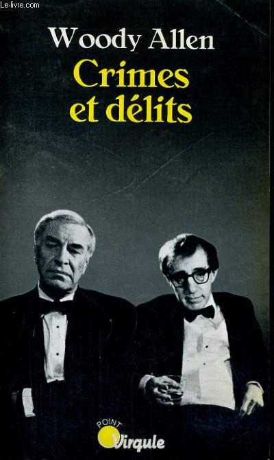 CRIMES ET DELITS - Collection Virgule V131