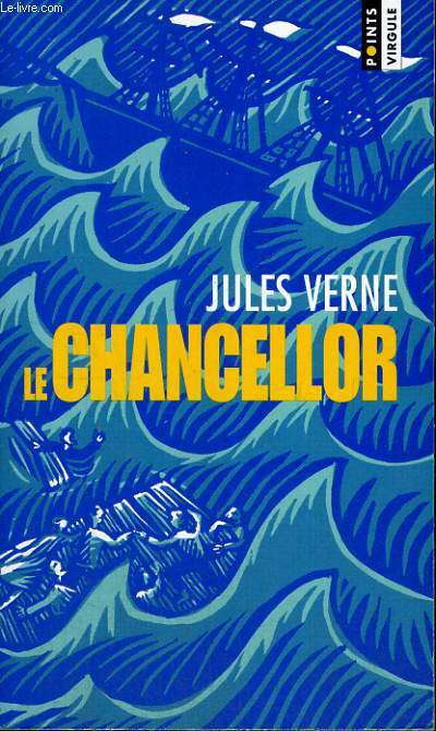 LE CHANCELLOR - Collection Points Virgule n°71