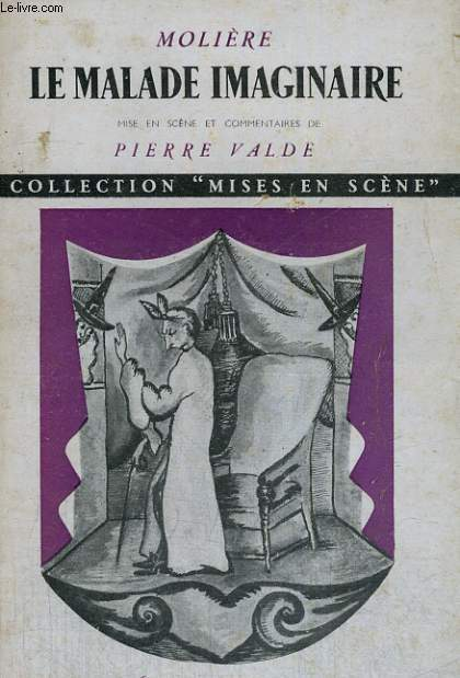 LE MALADE IMAGINAIRE - Collection