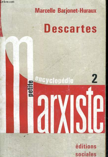 DESCARTES - Petite encyclopédie marxiste
