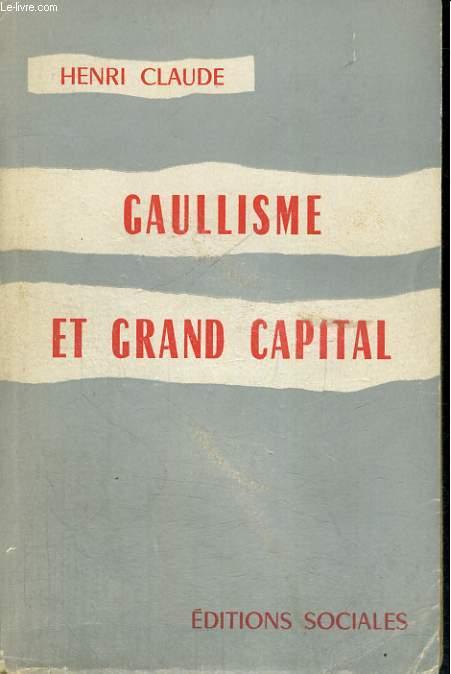 GAULLISME ET GRAND CAPITAL