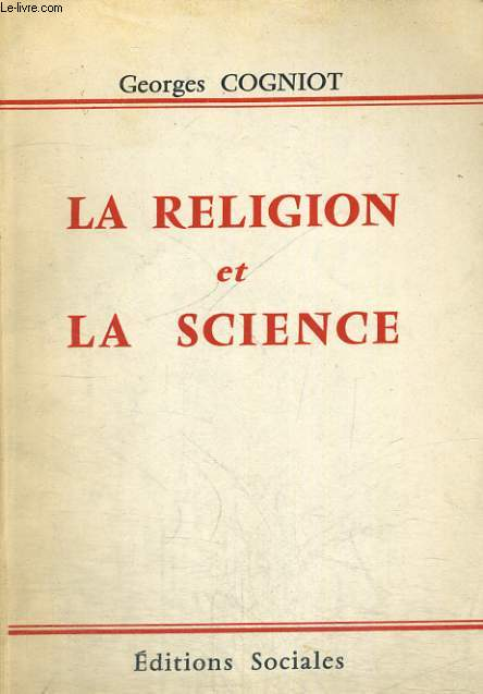 LA RELIGION ET LA SCIENCE