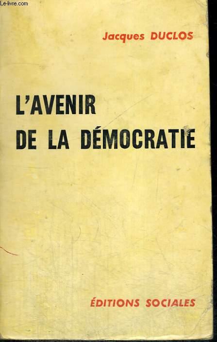 L'AVENIR DE LA DEMOCRATIE