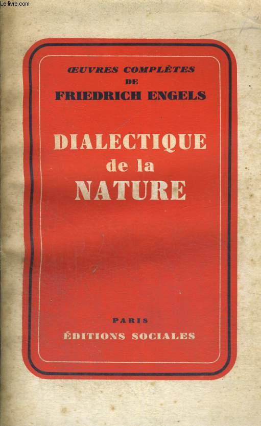 DIALECTIQUE DE LA NATURE - Oeuvres complètes