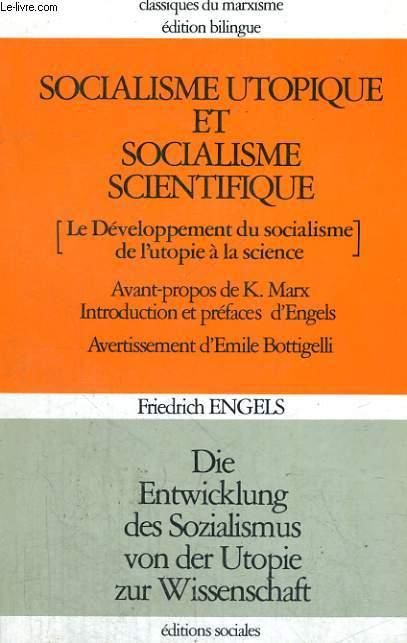 SOCIALISME UTOPIQUE ET SOCIALISME SCIENTIFIQUE - Le Développement du socialisme de l'utopie à la science