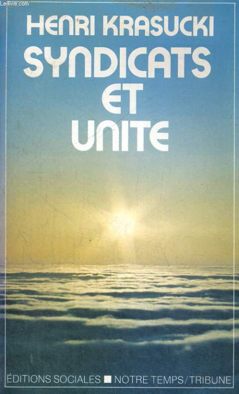 SYNDICATS ET UNITE