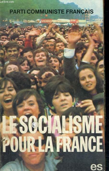 LE SOCIALISME POUR LA FRANCE