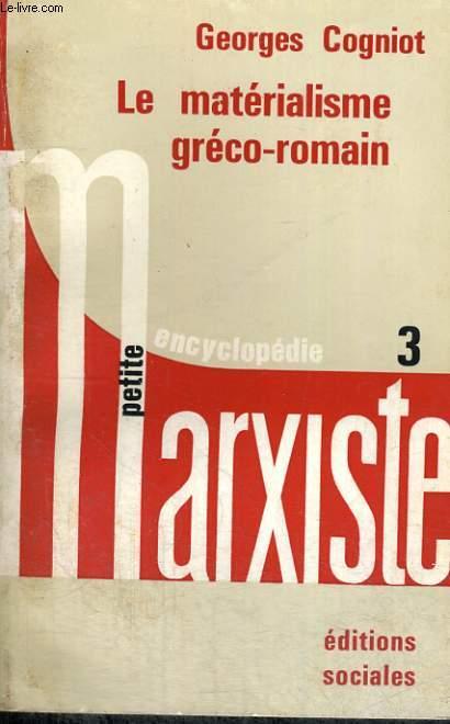 LE MATERIALISME GRECO-ROMAIN - Collection Petite encyclopédie marxiste n° 3