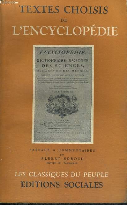 TEXTES CHOISIS DE L'ENCYCLOPEDIE - Collection Les classiques du peuple
