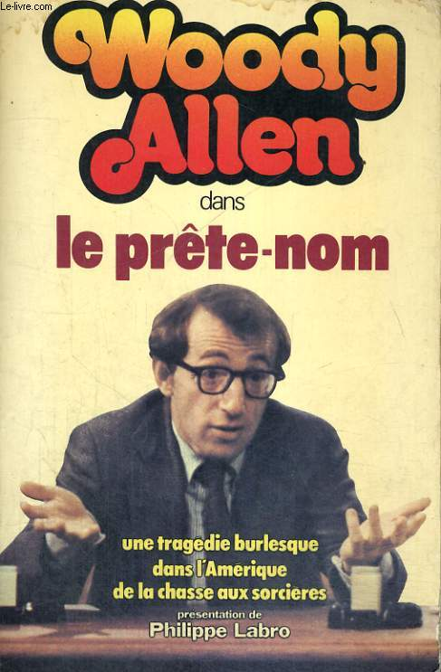 WOODY ALLEN DANS LE PRETE-NOM