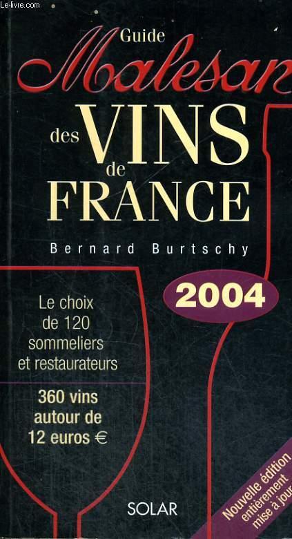 GUIDE MALESAN DES VINS DE FRANCE 2004