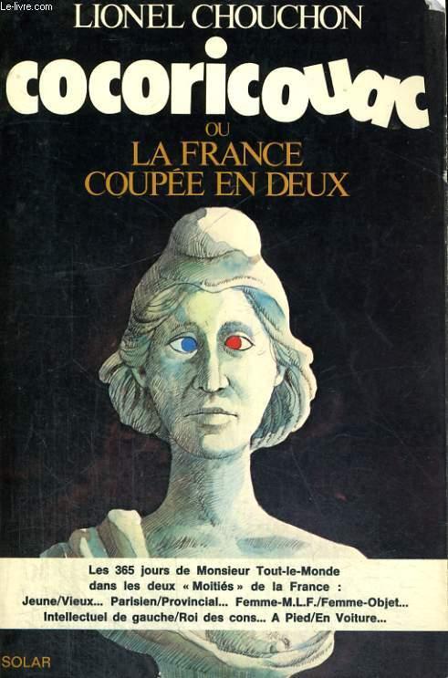COCORICOUAC ou LA FRANCE COUPEE EN DEUX