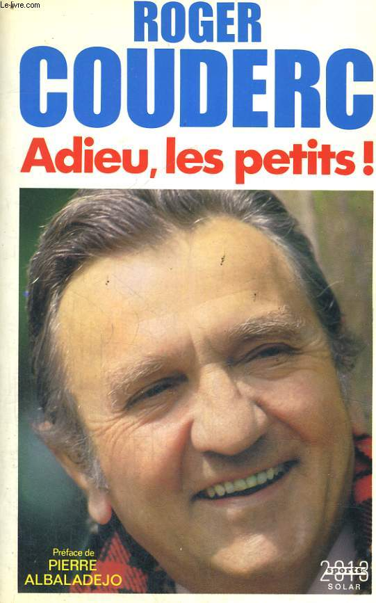 ADIEU, LES PETITS!