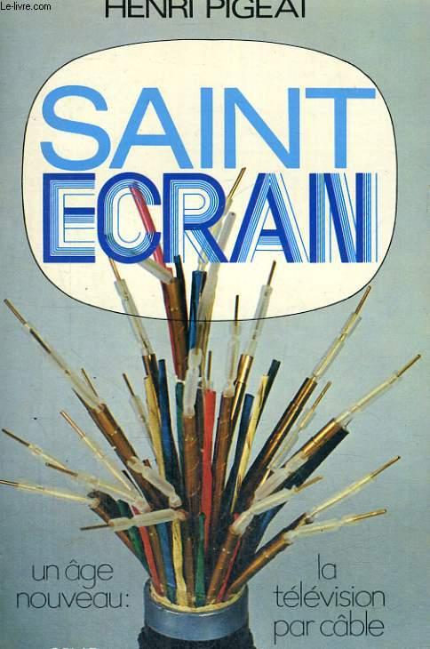 SAINT ECRAN - Un âge nouveau: la télévision par câble