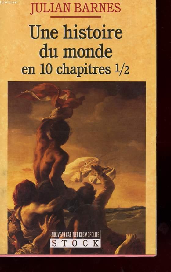 UNE HISTOIRE DU MONDE EN 10 CHAPITRE 1/2