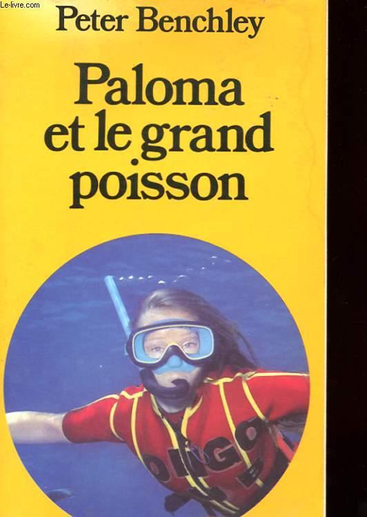 PALOMA ET LE GRAND POISSON