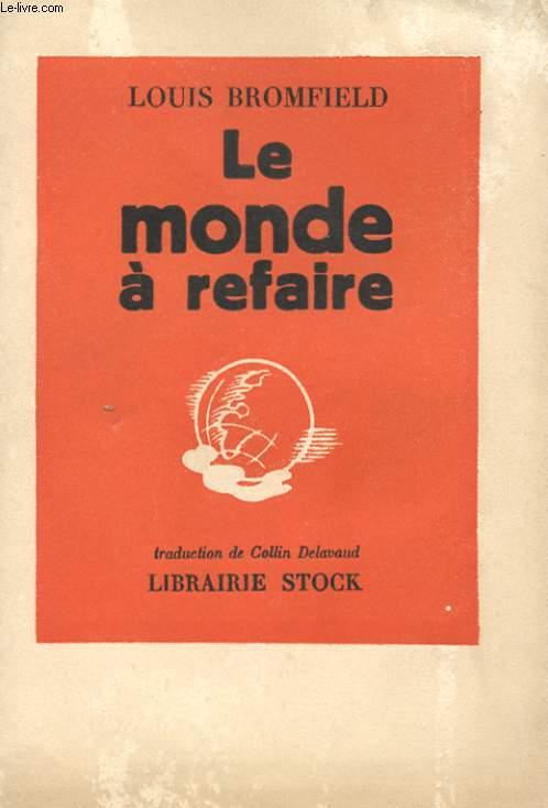 LE MONDE A REFAIRE