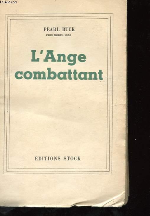 L'ANGE COMBATTANT