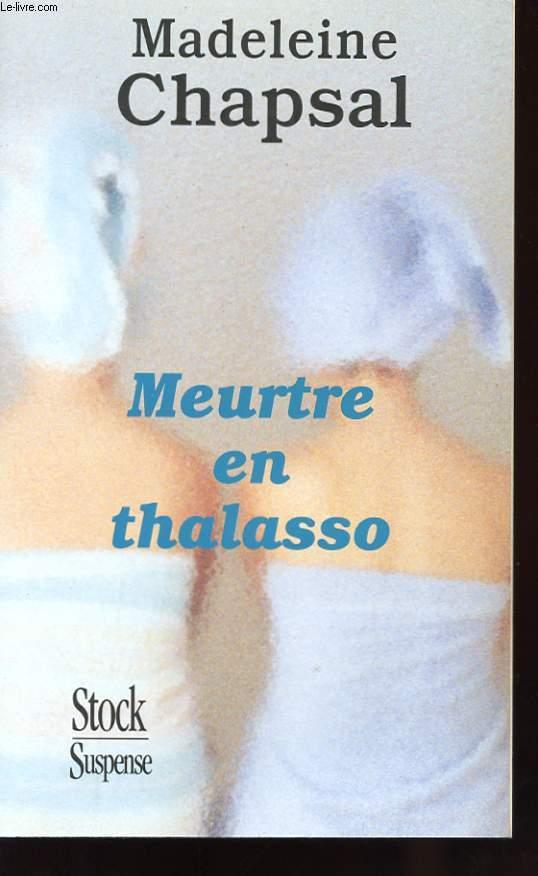 MEURTRE EN THALASSO