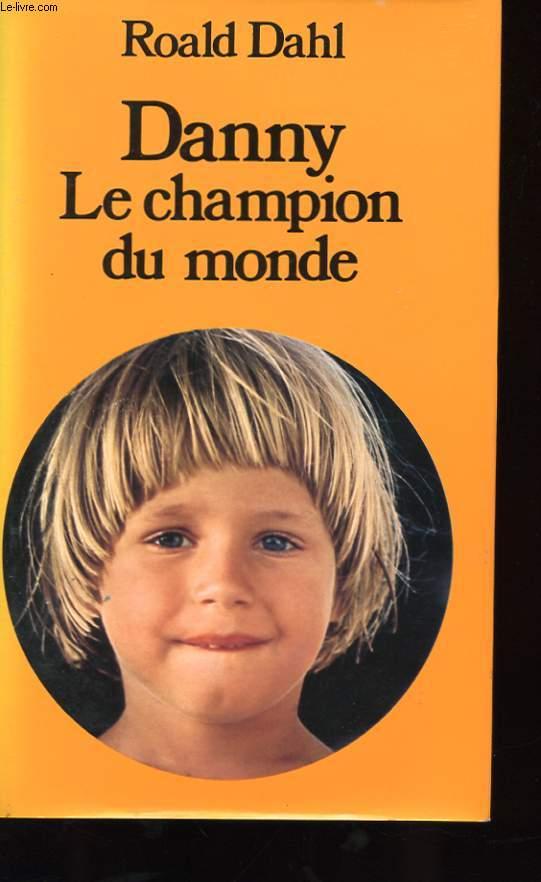 DANNY-LE CHAMPION DU MONDE