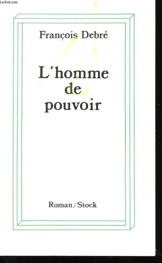 L'HOMME DE POUVOIR