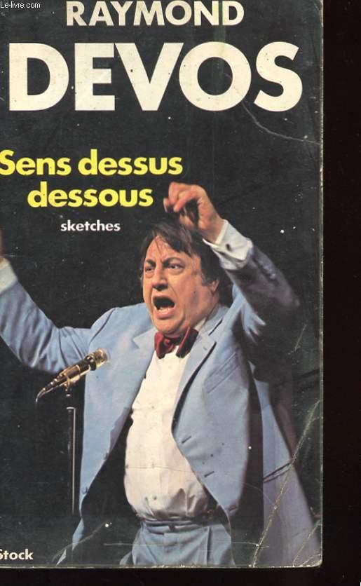 SENS DESSUS DESSOUS - SKETCHES