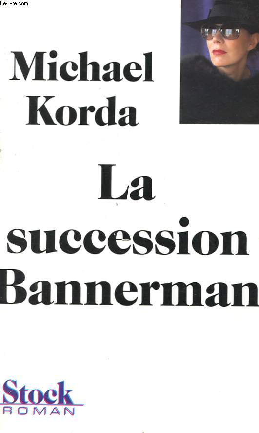 LE SUCCESSION BANNERMAN