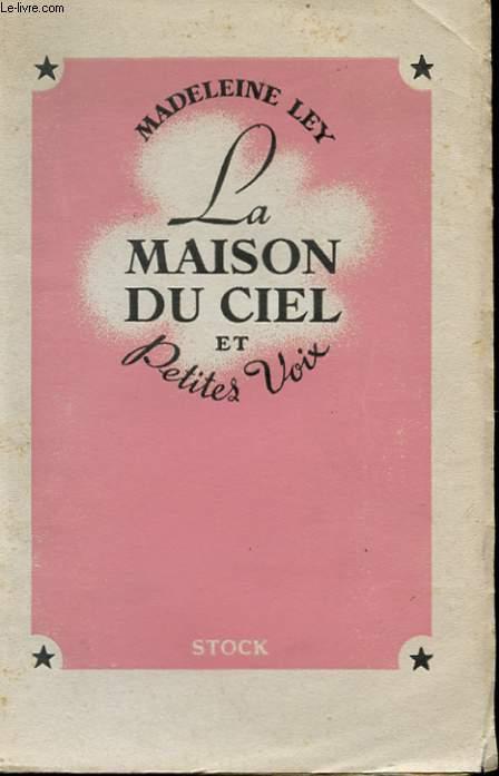 LA MAISON DU CIEL ET PETITES VOIX