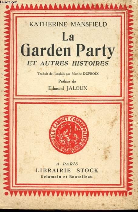 LA GARDEN PARTY ET AUTRES HISTOIRES
