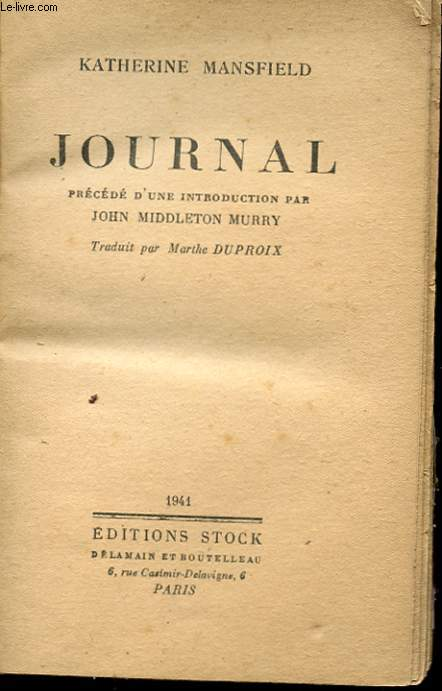 JOURNAL PRECEDE D'UNE INTRODUCTION PAR JOHN MIDDLETON MURRY