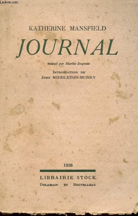 JOURNAL PRECEDE D'UNE INTRODUCTION PAR JOHN MIDDLETON MURRY
