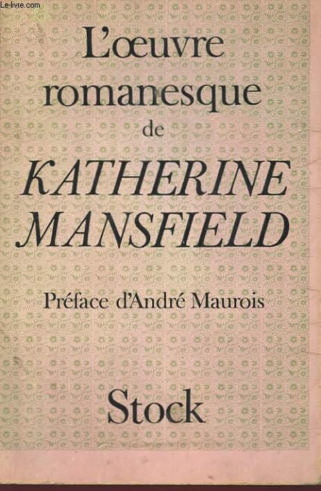 L'OEUVRE ROMANESQUE DE KATHERINE MANSFIELD