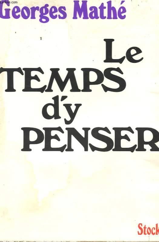 LE TEMPS D'Y PENSER