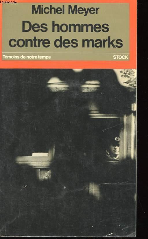 DES HOMMES CONTRE DES MARKS