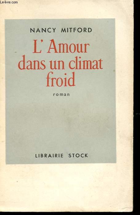 L'AMOUR DANS UN CLIMAT FROID