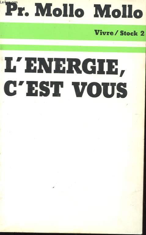 L'ENERGIE, C'EST VOUS