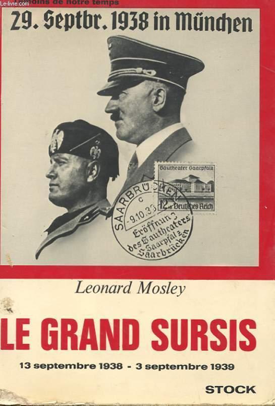 LE GRAND SURSIS - 13 SEPTEMBRE 1938 - 3 SEPTEMBRE 1939