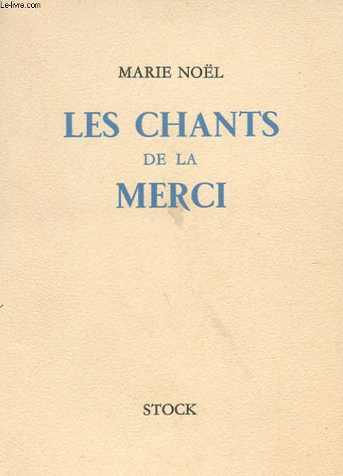 LES CHANTS DE LA MERCI
