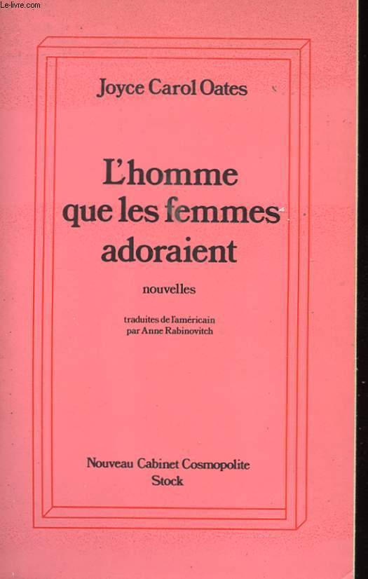 L'HOMME QUE LES FEMMES ADORAIENT - NOUVELLES
