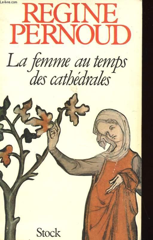 LE FEMME AU TEMPS DES CATHEDRALES