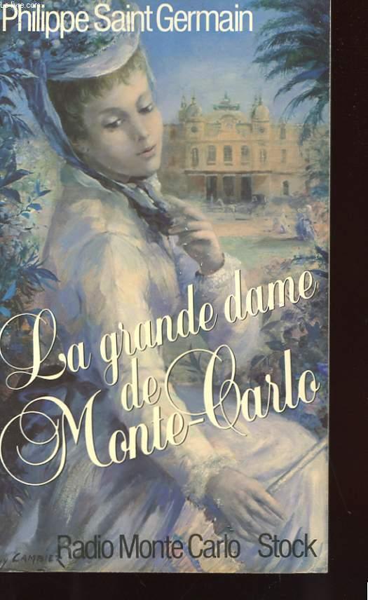 LA GRANDE DAME DE MONTE CARLO