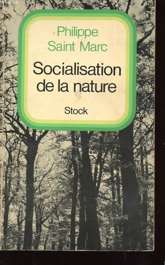 SOCIALISATION DE LA NATURE