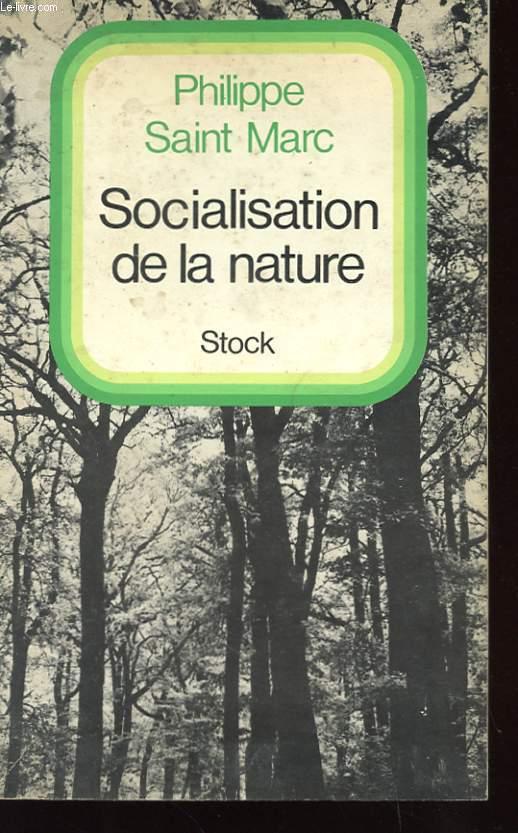 SOCIALISATION DE LA NATURE AVEC ENVOI DE L'AUTEUR
