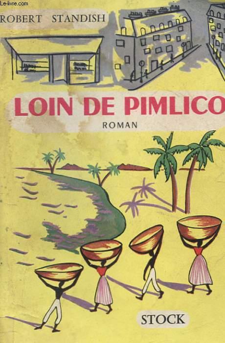LOIN DE PIMLICO