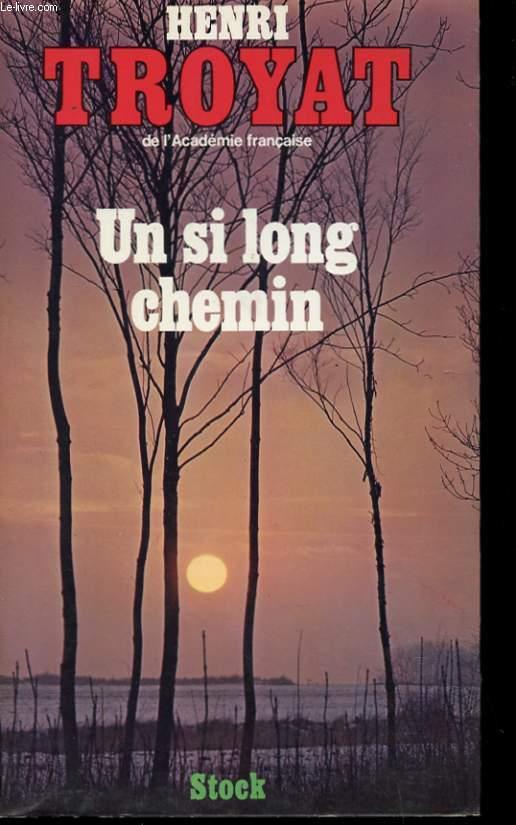 UN SI LONG CHEMIN