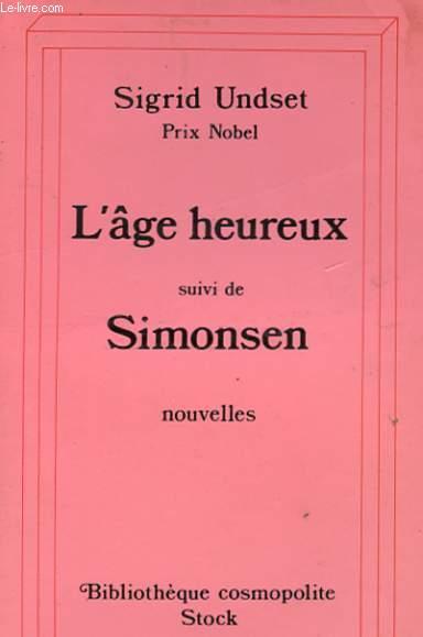 L'AGE HEUREUX SUIVI DE SIMONSEN - NOUVELLES