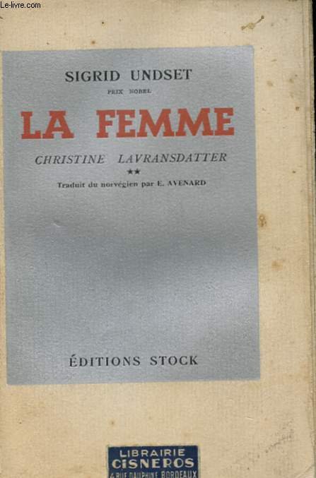 CHRISTINE LAVRANSDATTER - LA FEMME-TOME 2