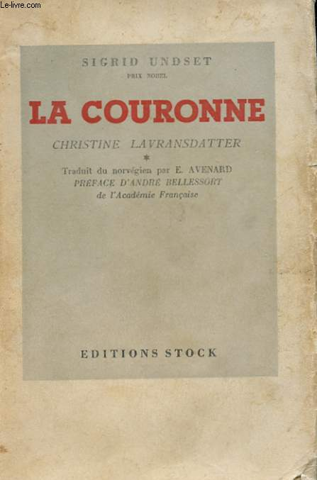 CHRISTINE LAVRANSDATTER - LA COURONNE -TOME 1